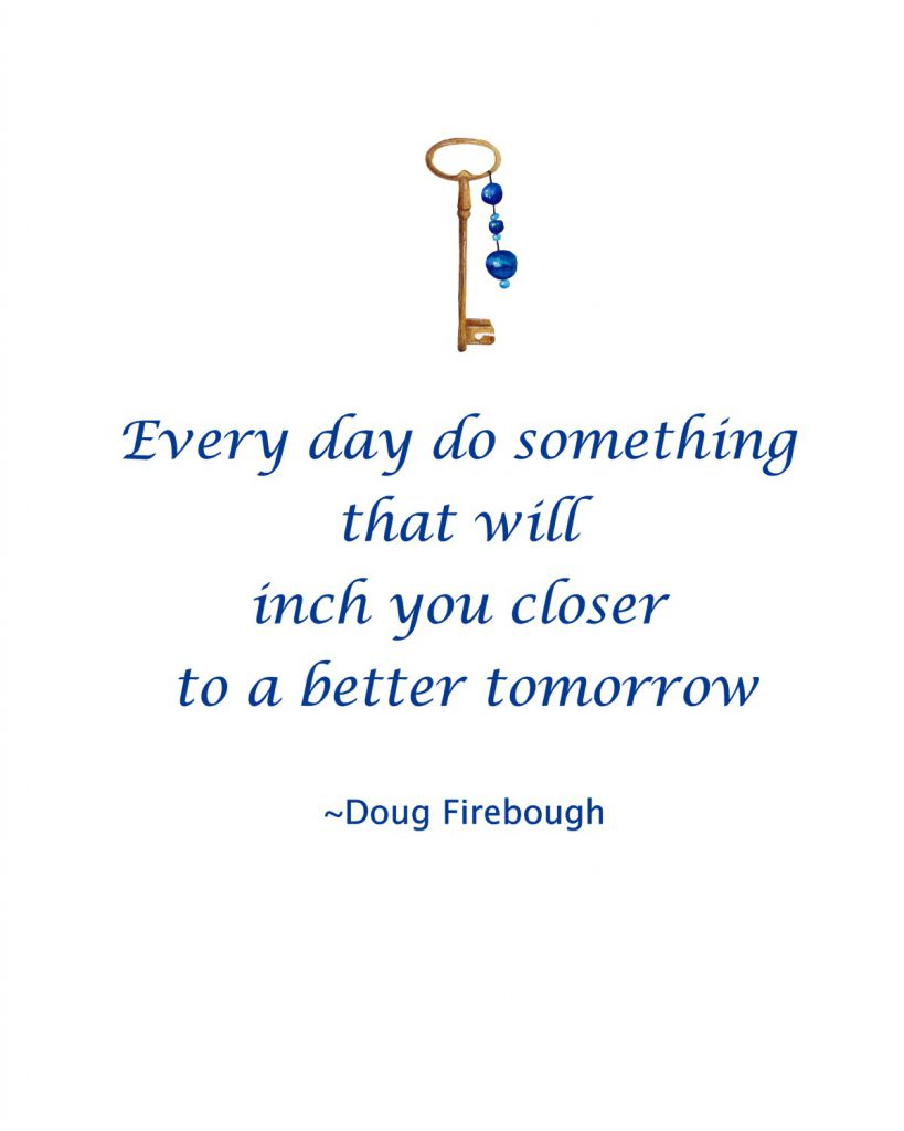 Quote by Doug Firebough