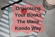 Organizing Your Books The Marie Kondo Way
