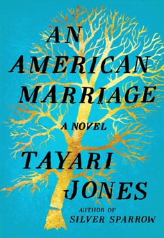 An American Marriage  By Taylor Jones