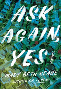 Ask Again, Yes by Mary Beth Kean