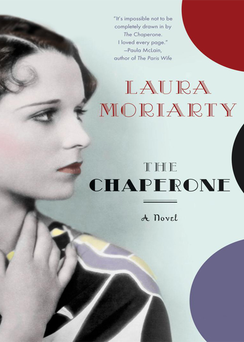 The Chaperon By Laura Moriarty