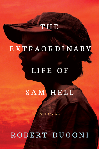 what should I read next -book cover the extraordinary life of sam hell by Robert Dugoni