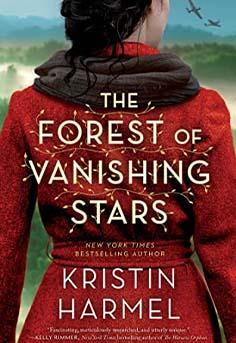 Historical Fiction-The Forest of Vanishing Stars by Kristin Harmel