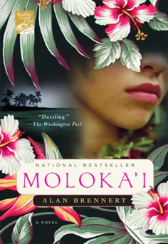 Historical Fiction: Molokai by Alan Brennert