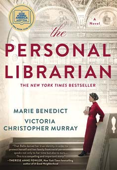 Historical Fiction: The Personal Librarian by Marie Benedict