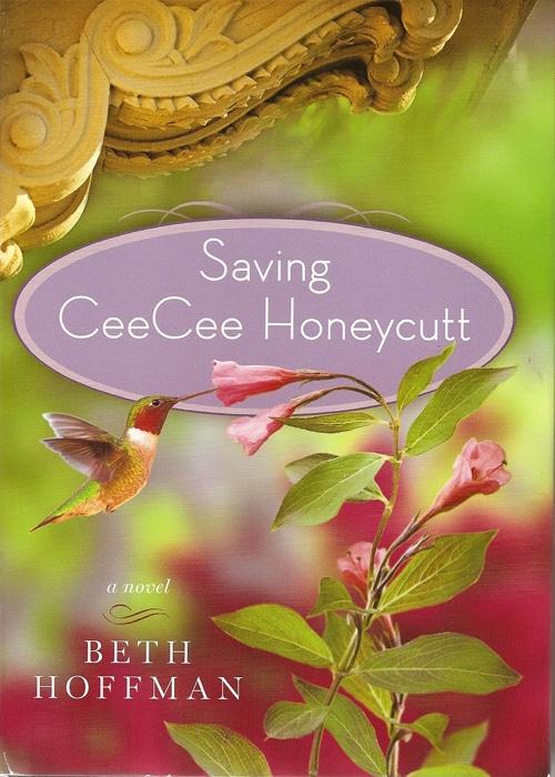 Saving CeeCee Honeycutt by Beth Hoffman