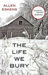 Book Review : The Life We Bury by Allen Eskers