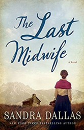 Book Review: The Lat Midwife by Sandra Dallas