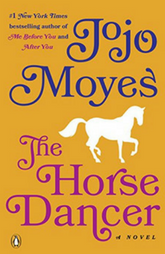 Book review - The Horse Dancer by Jojo Moyes