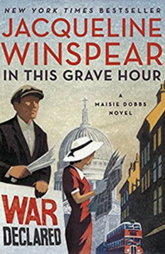 Book Review: In This Grave Hour by Jacqueline Winspear