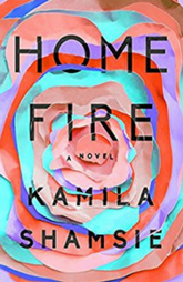Book Review: Home Fire by Kamila Shamsie