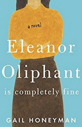 Book Review: Eleanor Oliphant by Gail Honeyman