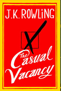 The Casual Vacancy by J.K. Rowlings
