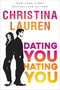 Reader's Choice- Dating You, Hating You By Christina Lauren