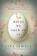 The House We Grew Up In