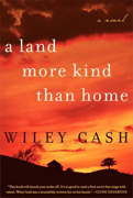 Reader's Choice-A Land More Kind Than Home by Wiley Cash