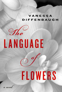 Reader's Choice- The Language Of Flowers  By Vanessa Diffenbaugh