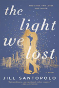 Book Review - The Light We Lost By Jill Santopolo