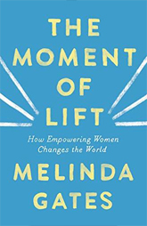 Spotlight Book -Moment of Lift by Melinda Gates