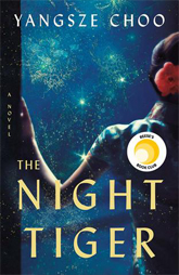 Reese Witherspoon's Book Club Pick- April -The Night Tiger by Yangsze Choo