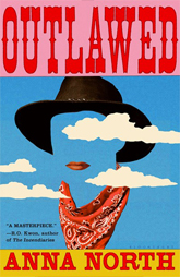 Reese Witherspoon's Book Club Pick- January -Outlaw by Anna North