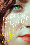 Reader's Choice- The Perfect Fraud by Ellen Lacorte