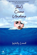 Reader's Choice- She's Come Undone  By Wally Lamb