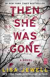 Discussion Questions - Then She Was Gone By Lisa Jewell