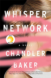 Reese Witherspoon's Book Club Pick- July -Whisper Network by Chandler Baker